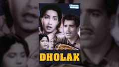 Dholak - Ajit - Amir Banu - Kathana - Katju - Tun Tun - Best Bollywood Movie - Hindi Full Movie