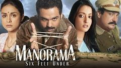 Manorama Six Feet Under HD | Abhay Deol | Vinay Pathak | Sarika | Raima Sen | Latest Hindi Movie