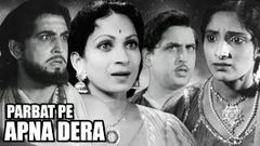 Parbat Pe Apna Dera | Full Movie | Old Hindi Classic Movie