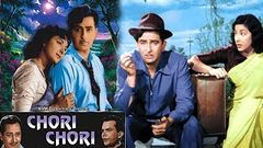 Chori Chori (1956) Superhit Romantic Movie | चोरी चोरी | Raj Kapoor, Nargis Dutt, Pran