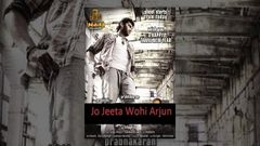 Jo Jeeta Wohi Arjun - Full Length Action Hindi Movie