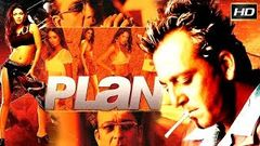 Plan 2004 - Action Movie | Sanjay Dutt, Priyanka Chopra, Dino Morea, Sanjay Suri