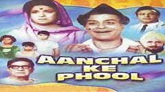 Aanchal Ke Phool | Hindi Full Movie | Classic Hindi Movies | Aradhana | Brahm Bhardwaj