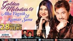 Kumar Sanu & Alka Yagnik - Golden Melodies | 90& 039;s Evergreen Songs | JUKEBOX | Romantic Hindi Songs