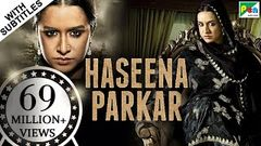 Haseena Parkar Full Movie HD 1080p | Shraddha Kapoor Siddhanth Kapoor Apoorva | Bollywood Movie