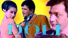 डोली - Doli (1969) | Rajesh Khanna | Prem Chopra | Full Hindi Movie | Old is Gold