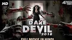 DARE DEVIL (2018) New Released Full Hindi Dubbed Movie | Horror Movies In Hindi | South Movie 2018