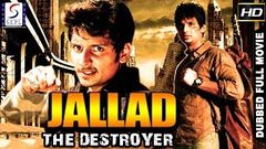 Jallad The Destroyer - Dubbed Full Movie | Hindi Movies 2017 Full Movie HD