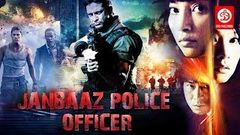 New Hollywood Action Movie in Hindi Dubbed | Hollywood Hindi Dubbed Movie | JANBAAZ POLICE OFFICER