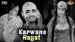 करवाने हयात 1935 - Karwane Hayat 1935 B&W - Dramatic Movie | Rattan Bai, Gul Hamid, Malina