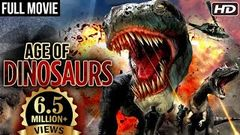 Age Of Dinosaurs Full Hindi Movie | Hollywood Action Hindi Dubbed Movies | Action Hindi Dubbed Movie