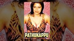 Pathukappu | Super Hit Tamil Movie | Tamil Movie