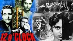 Twelve O Clock 1958 Guru Dutt Waheeda Rehman Full Movie