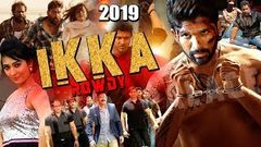 IKKA ROWDY | New Superhit Dubbed Action Movie In Hindi | IKKA ROWDY | South Dubbed Hindi Movie