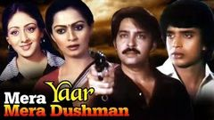 Mera Yaar Mera Dushman | Full Movie | Rakesh Roshan | Mithun Chakraborty | Hindi Movie