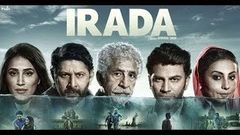 Irada 2017 Full Movie Hindi HD 720p