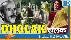Dholak (1951) Hindi Classical Full Movie | Ajit, Amir Banu | Bollywood Old Hn Full Movies