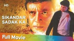 Sikandar Sadak Ka (1999) (HD) Hindi Full Movie | Mithun Chakraborty | Mohan Joshi | Bollywood Movie