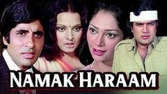 Namak Haraam Full Movie | Amitabh Bachchan Hindi Movie | Rajesh Khanna | Superhit Bollywood Movie