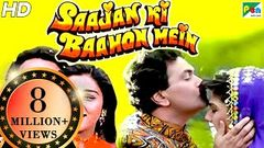 Saajan Ki Baahon Mein | Full Movie | Rishi Kapoor Raveena Tandon Tabu | HD 1080p