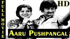 Aaru Pushpangal | Rajinikanth, Vijayakumar, Srividya | Tamil Full Movie HD
