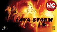 Lava Storm | Full Action Disaster Movie