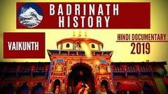 Badrinath Yatra II Travel & History II Hindi Documentary II 2019