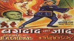 Baghdad Ka Jadu | Full Hindi Movie |John Cawas, Fearless Nadia