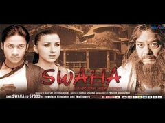 Swaha - Full Bollywood Movie