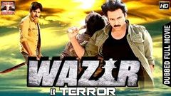 Wazir Ek Terror l 2016 l South Indian Movie Dubbed Hindi HD Full Movie