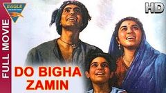 Do Bigha Zamin Hindi Full Movie HD | Balraj Sahni, Nirupa Roy, Nazir Hussain | Hindi Movies