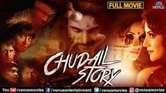 Chudail Story Full Movie | Hindi Movies 2019 Full Movie | Hindi Movies | Horror Movies