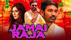Jamai Raja (Mappillai) 2017 New Released Full Hindi Dubbed Movie | Dhanush Hansika Motwani