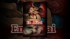 En Athai Adult Tamil Full Movie | Top Tamil Glamour Movies |