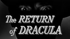The Return of Dracula - 1958 - Francis Lederer HD Remastered Full Movie