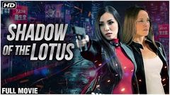 Shadow Of The Lotus Full Hindi Movie | New Released Dubbed Hindi Movies | Hollywood Action Movies