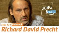 Richard David Precht - Jung & Naiv Folge 474